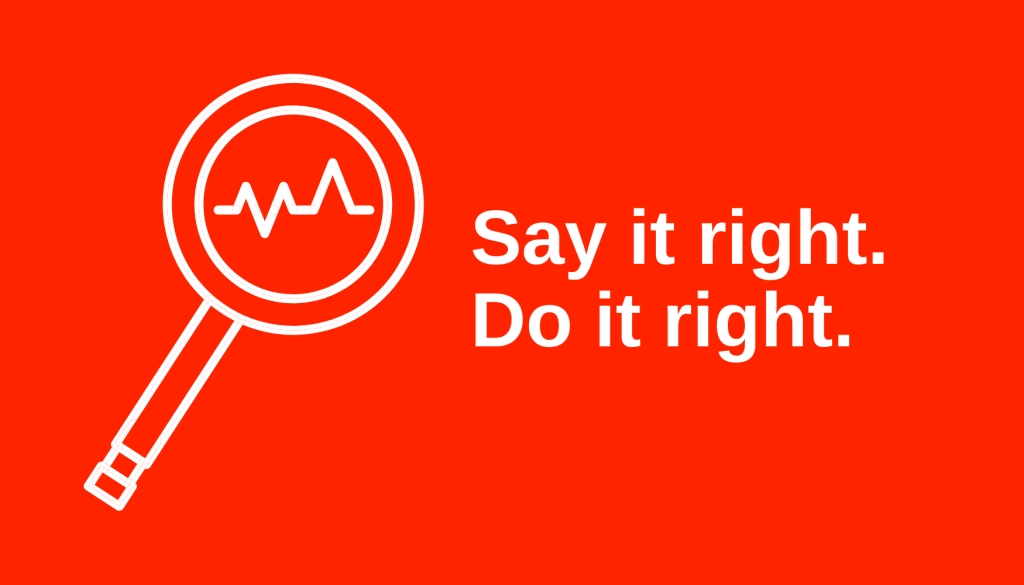 Say it Right Do it Right - Copywriting during a crisis